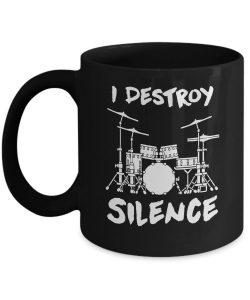 I Destroy Silence Drummer Mug